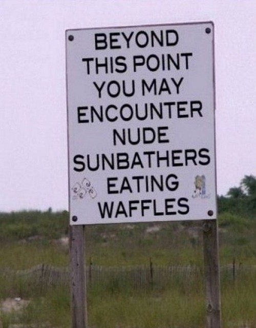 Funny Nude Sunbathers Eating Waffles Sign Joke Picture