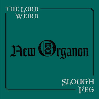 "Ο δίσκος των The Lord Weird Slough Feg ""New Organon"""