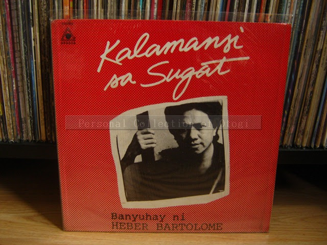 My Opm Lp Collection Heber Bartolome Banyuhay Ni Heber