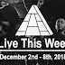 Live This Week: December 2nd - 8th, 2018