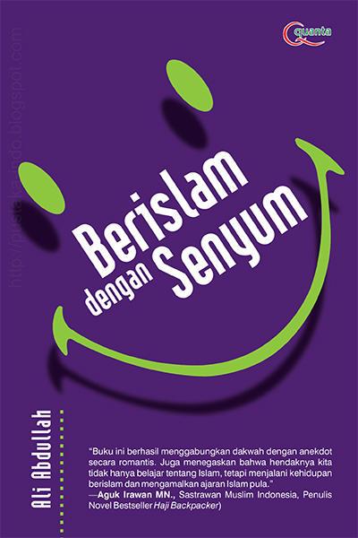 Berislam dengan Senyum Penulis Ali Abdullah PDF Berislam dengan Senyum Penulis Ali Abdullah PDF