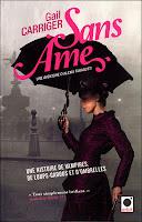 Gail Garriger - Le protectorat de l'ombrelle T1 : Sans Âme
