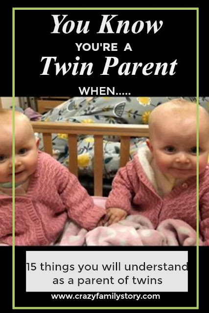 You know you are a twin parent when... | My Crazy Family Story