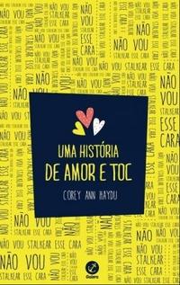 http://livrosvamosdevoralos.blogspot.com.br/2016/01/resenha-uma-historia-de-amor-e-toc.html