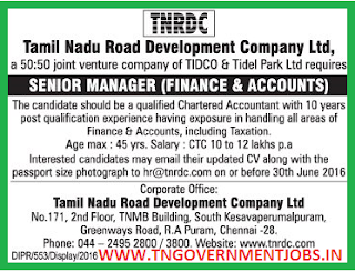 Applications are invited for Senior Manager (Finance and Accounts) in TNRDC Chennai