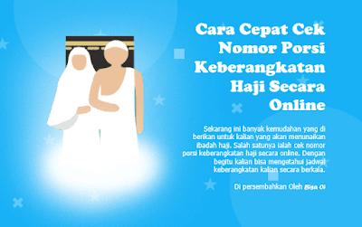 Cara Cepat Cek Nomor Porsi Keberangkatan Haji Secara Online