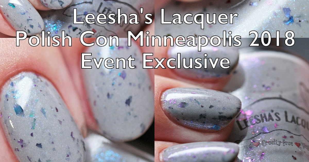 The Polished Hippy: Leesha\'s Lacquer Polish Con Minneapolis Event ...