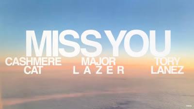 Cashmere Cat , Major Lazer , Tory Lanez - Miss You (#Official #Lyric #Video)