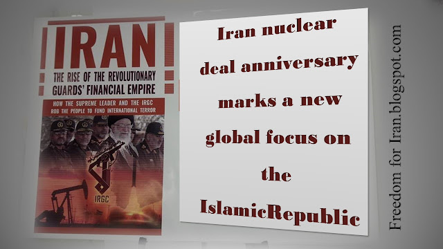 Iran nuclear deal anniversary marks a new global focus on the Islamic Republic