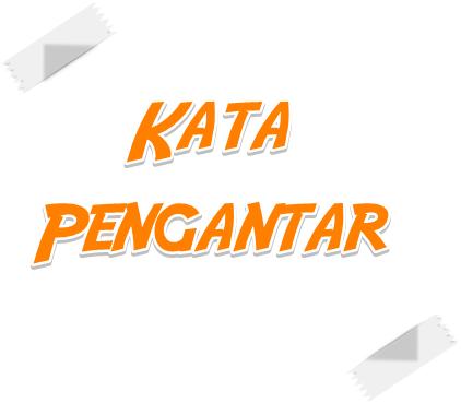 Contoh Kata Pengantar Makalah Bahasa Indonesia Tipsserbaserbi