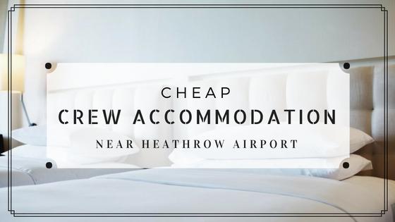 BA crew accommodation Heathrow