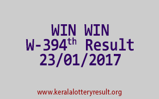 WIN WIN W 394 Lottery Results 23-01-2017