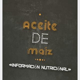 aceite maiz informacion nutricional propiedades