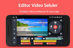 6 Aplikasi Editing Video Android Terbaik & Gratis
