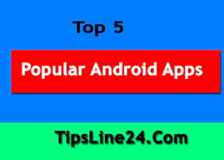 Top 5 Popular Android Apps in PlayStore