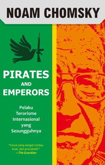 Pirates and Emperos Penulis Noam Chomsky PDF Pirates and Emperos Penulis Noam Chomsky PDF