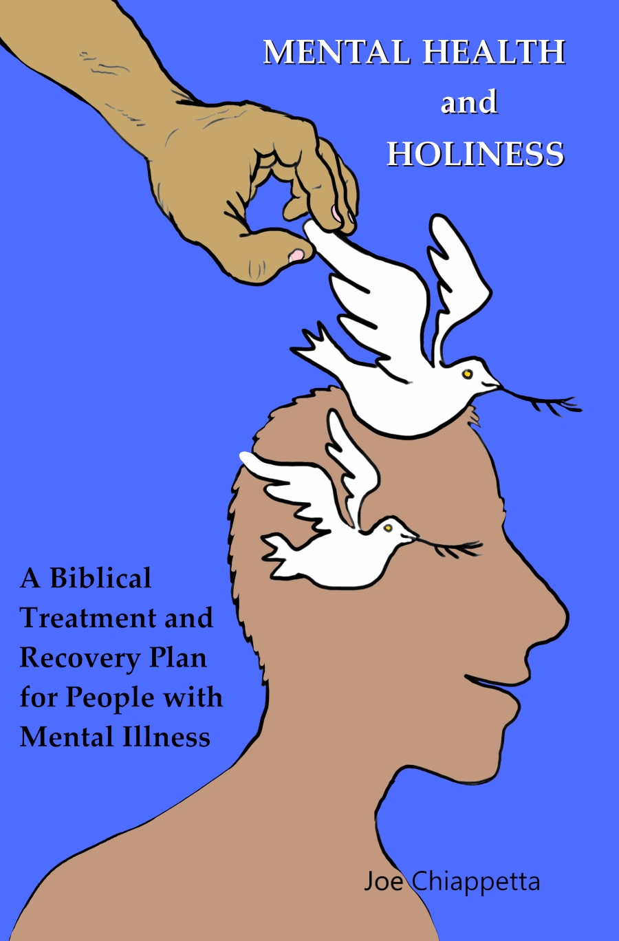 Mental Health and Holiness book ordering page by Joe Chiappetta