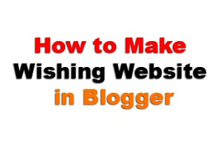How to Make Festival Wishing Website in Blogger | Wishing Website Script for Blogger
