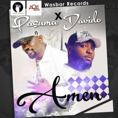 [Music] Pasuma – Amen ft. Davido | @officialPasuma , @iam_Davido