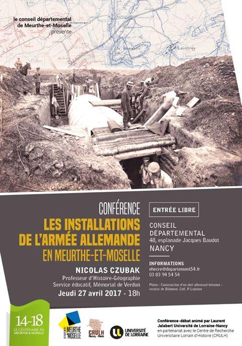 """NANCY (54) - Conférence """"Les installations de l'armée allemande en Meurthe-et-Moselle"""" (27 avril 2017)"""