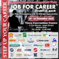 "Medan Spectacular Job Fair ""JOB FOR CAREER"" 2018"