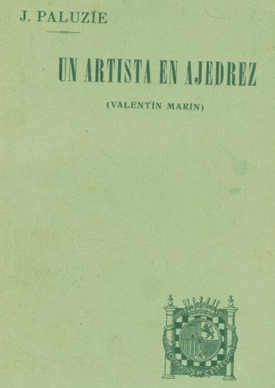 Un artista en ajedrez, libro de Paluzíe sobre Valentín Marín i Llovet