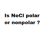 Is NoCl polar or nonpolar ?