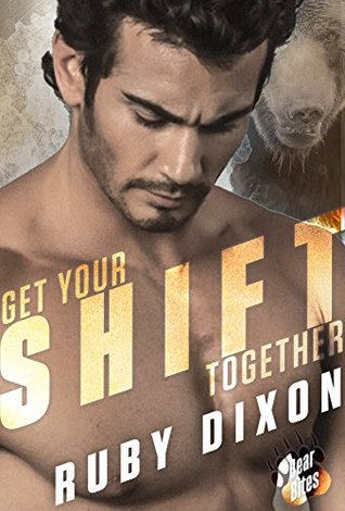 Get Your Shift Together by Ruby Dixon