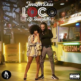 Jennifer Dias Feat. Elji Beatzkilla - Loco (2018)