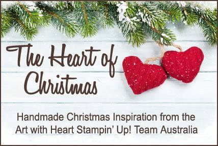 hi everyone and welcome to the last week of 27 weeks of christmas inspiration art with heart stampinup team australia this has been a fun journey
