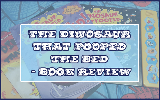 "Last week we were fortunate enough to receive the latest in the pooping dinosaur series - The Dinosaur That Pooped The Bed.  Now, whilst I'm pretty confident that Max will love this book as he does the others, I was a little unsure due to the title.  My initial thought was ""hmmm, he's going to poop in the bed""!  Well obviously he doesn't!"