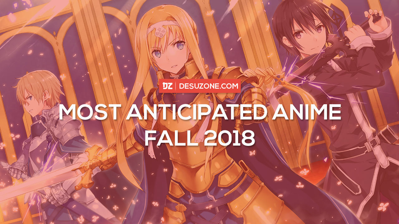 Most Anticipated Fall 2018 Anime Chart