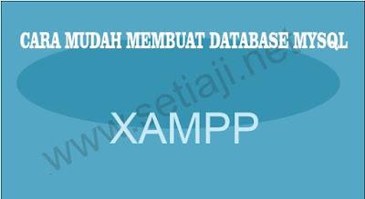 CARA MUDAH MEMBUAT DATABASE MYSQL PADA APLIKASI WEB TOKO OFFLINE