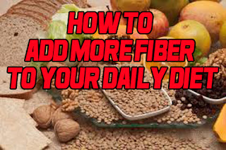 how to add more fiber to your daily diet