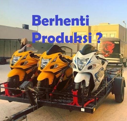 Suzuki Hayabusa Resmi Tidak Produksi