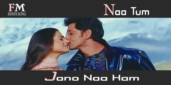 Naa-Tum-Jaano-Naa-Ham- Kaho-Naa-Pyaar-Hai (2000)