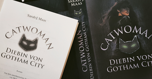 Book Review: Sarah J. Maas - Catwoman Diebin von Gotham City