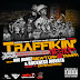 Traffikin Hip Hop Vol. 2 - Hosted by Rockness Monsta and Mic Handz