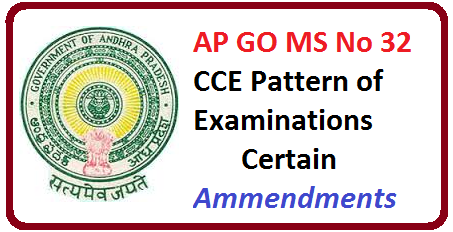 AP GO MS No 32 CCE Pattern of Examinations Certain Ammendments School Education Department – Continuous and Comprehensive Evaluation pattern of examination system – Carry forward 5% of marks of Classes VIII and IX to Class X Internal Assessment marks from the academic year 2018-19 instead of 2017-18 – Amendment Issued./2016/05/ap-go-ms-no-32-cce-pattern-of-examinations-ammendments.html
