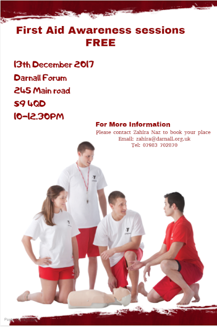 First Aid Awareness Poster at Darnall Forum10-12.30 13 Dec e zahira@darnall.org.uk