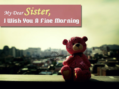 my-dear-sister-i-wish-you-a-fine-morning