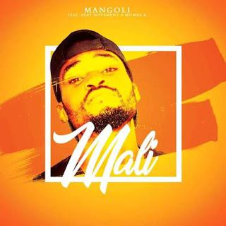 Mangoli Feat. Beat Movement & Mumba K – Mali