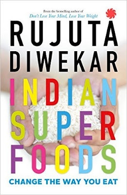 Download Free Indian Superfoods by Rujuta Diwekar Book PDF