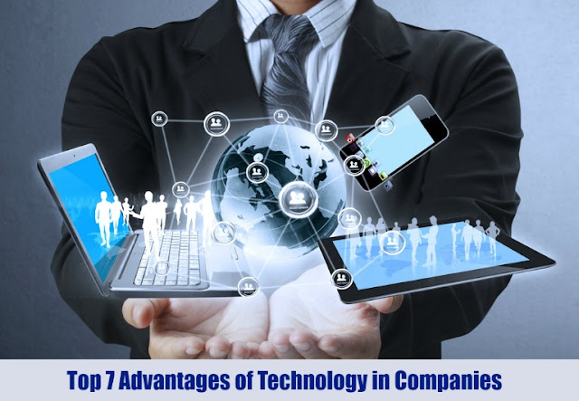 Top 7 Advantages of Technology in Companies
