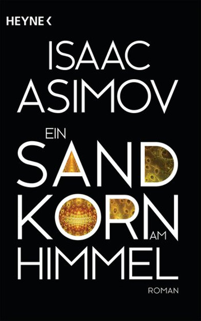 Pebble in the Sky/Ein Sandkorn am Himmel - Isaac Asimov
