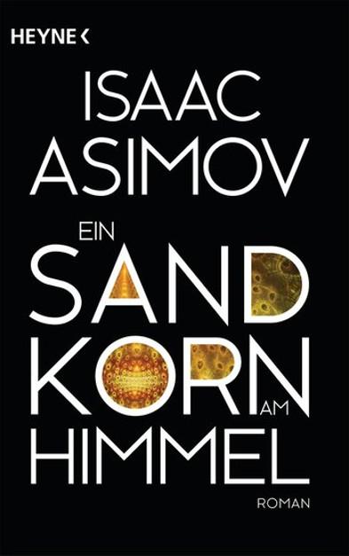 Pebble in the Sky/Ein Sandkorn am Himmel - Isaac Asimov