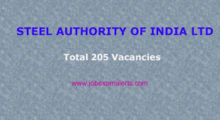 STEEL AUTHORITY OF INDIA LTD - Total 205 Vacancies