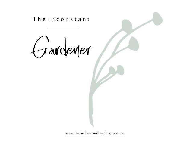 Inconstant Gardener