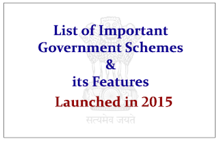 List of Important Government Schemes Launched in 2015 and its Features- Download in PDF