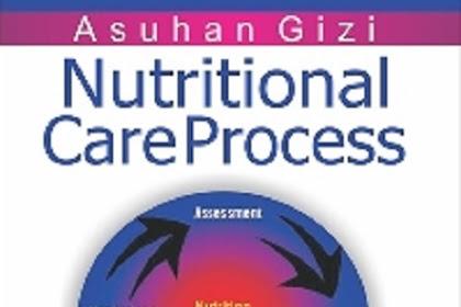 Jual Asuhan Gizi; Nutritional Care Process - DISTRIBUTOR BUKU YOGYA | Tokopedia